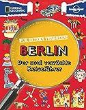 Für Eltern verboten: Berlin: Der cool verrückte Reiseführer