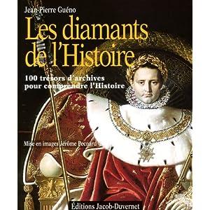 Les diamants de l'Histoire : 100 manuscrits exceptionnels de l'Histoire de France