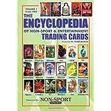 The Encyclopedia of Non-Sport & Entertainment Trading Cards Volume 1: 1985-2006 ~ Todd Jordan