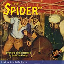 Spider #25, October 1935 (The Spider) Audiobook by Grant Stockbridge,  RadioArchives.com Narrated by Nick Santa Maria