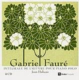 Fauré : Intégrale de l'oeuvre pour piano seul