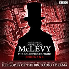 McLevy The Collected Editions: Series 3 & 4: Nine episodes of the BBC Radio 4 series  by David Ashton Narrated by Brian Cox, full cast, Siobhan Redmond