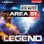Legend: Area 51 | Bob Mayer
