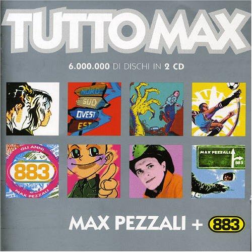 Max Pezzali - Tutto Max: Greatest Hits - Zortam Music