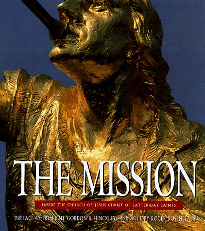 Image for The Mission: Inside the Church of Jesus Christ of Latter-Day Saints