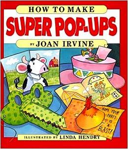 how to make super popups joan irvine linda hendry