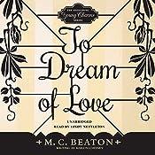 To Dream of Love | M. C. Beaton