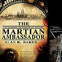 The Martian Ambassador Hörbuch von Alan K. Baker Gesprochen von: Michael Maloney