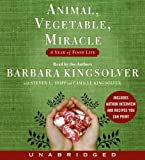 img - for By Barbara Kingsolver: Animal, Vegetable, Miracle CD [Audiobook] book / textbook / text book