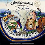 Carnival of the Animals with CD: Poems Inspired by Saint-Saëns' Music