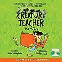 Creature Teacher Audiobook by Sam Watkins Narrated by Alex Wingfield