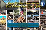 img - for Our Town, Our Story The Lyons Flood of 2013 (Fund Raiser Edition) book / textbook / text book