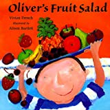 Olivers Fruit Salad (Venture-Health & the Human Body)