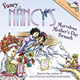 Fancy Nancy's Marvelous Mother's Day Brunch