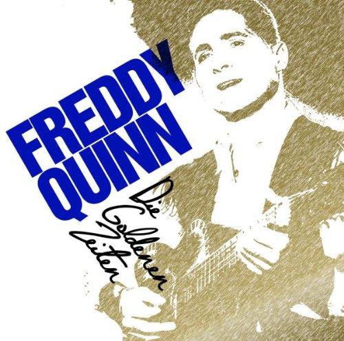 FREDDY QUINN - Die Goldenen Zeiten - Zortam Music