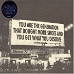 You Are the Generation That Bought More