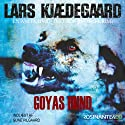 Goyas hund [Goya's Dog]: En Anita Hvid og Thor Beling-krimi [An Anita White and Thor Belling Crime Thriller] Audiobook by Lars Kjædegaard Narrated by Sune Pilgaard