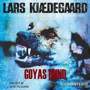 Goyas hund [Goya's Dog] Audiobook