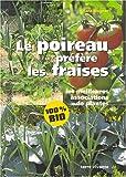 """Afficher """"Le Poireau préfère les fraises"""""""