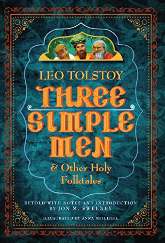 Three Simple Men: And Other Holy Folktales (Evil Fairy Tale Characters)