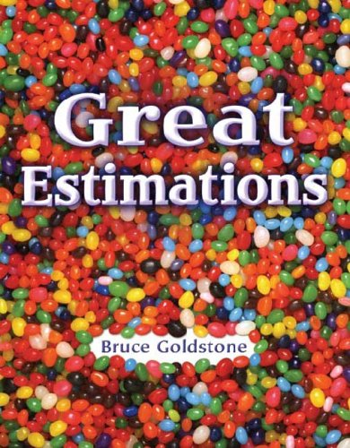 Great Estimations: Bruce Goldstone: 9780805074468: Amazon.com: Books
