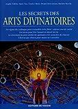 echange, troc Angèle Toffoli, Mario Tau, Charles Mistri, Swami Deva Jayant, Maxime Rocchi - Les secrets des arts divinatoires