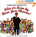 Judge Judy Sheindlin's Win Or Lose By...