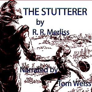 The Stutterer Audiobook
