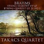 Streichquartette Op.67+Op.51 1