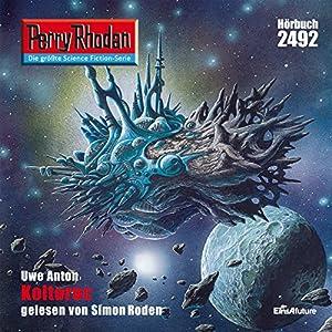 Koltoroc (Perry Rhodan 2492) Hörbuch