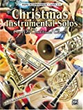 Christmas Instrumental Solos: Piano Accompaniment (0757997287) by Warner Bros. Publications