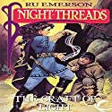The Craft of Light: Night Threads, Book 4 (       UNABRIDGED) by Ru Emerson Narrated by Susan Hanfield, Stefan Rudnicki, Gabrielle De Cuir