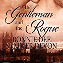 The Gentleman and the Rogue (       UNABRIDGED) by Summer Devon, Bonnie Dee Narrated by Jasper de Montfort