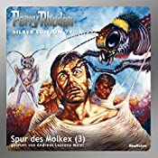 Spur des Molkex - Teil 3 (Perry Rhodan Silber Edition 79) | Kurt Mahr, Darlton Clark, H. G. Ewers
