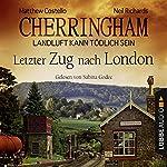 Letzter Zug nach London (Cherringham - Landluft kann tödlich sein 5) | Matthew Costello,Neil Richards