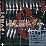 Schaft Switchblade