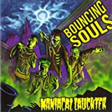 Maniacal Laughter Bouncing Souls