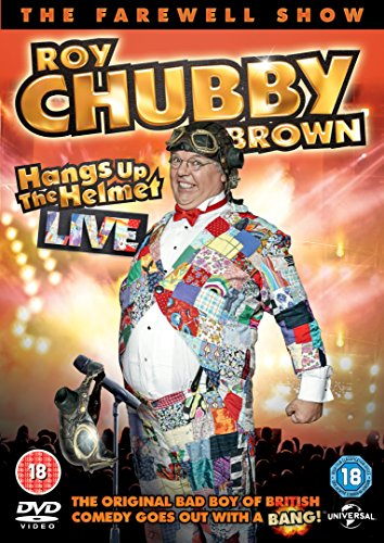 Roy Chubby Brown Hangs Up the Helmet [DVD] [2015]