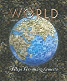 The World: A History, Volume 2 (since 1300) (0131777637) by Fernandez-Armesto, Felipe
