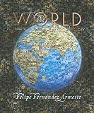 The World: A History, Volume 2 (since 1300) (0131777637) by Fernandez-Armesto, Felipe