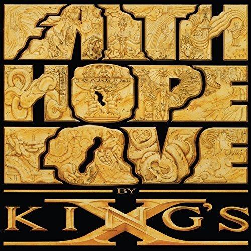 Faith Hope Love by KING's X (2015-05-18)