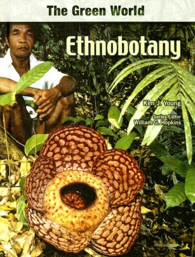Ethnobotany (The Green World) 1