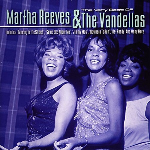 Martha Reeves And The Vandellas - The Very Best Of Martha Reeves and the Vandellas - Zortam Music