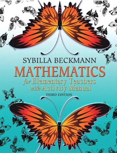 Mathematics for Elementary Teachers with Activity Manual...