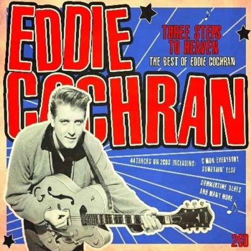 Eddie Cochran - Three Steps To Heaven: Best Of - Zortam Music