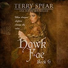 Hawk Fae: The World of Fae, Book 6 (       UNABRIDGED) by Terry Spear Narrated by Elizabeth Phillips