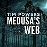 Medusa's Web | Tim Powers