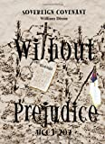 """""""Without Prejudice"""" UCC 1-207: Sovereign Covenant"""