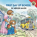 Little Critter: First Day of School (0060539690) by Mayer, Mercer