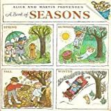 A Book of Seasons (0394836421) by Alice Provensen